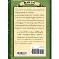 The Art of Manliness Classic Skills and Manners for the Modern Man Rear Man Up