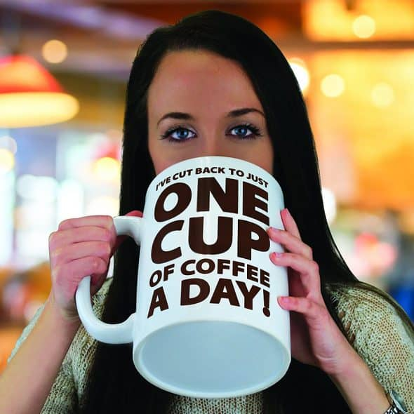 No such thing as too much coffee.