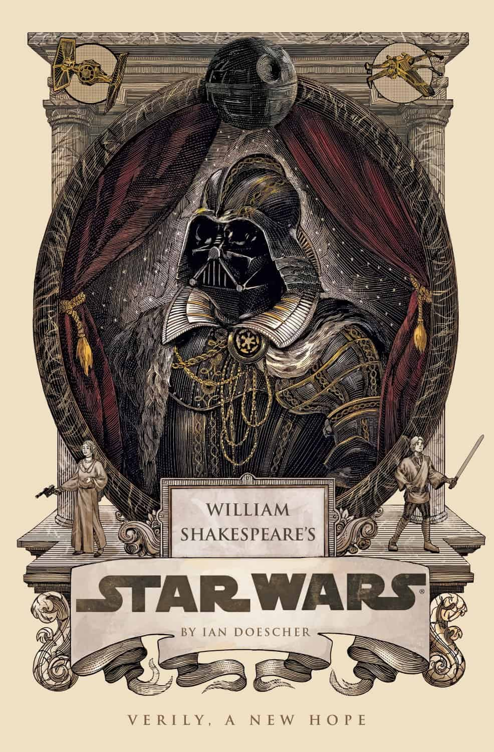 A long time ago in a galaxy far, far away… Shakespeare wrote Star Wars.
