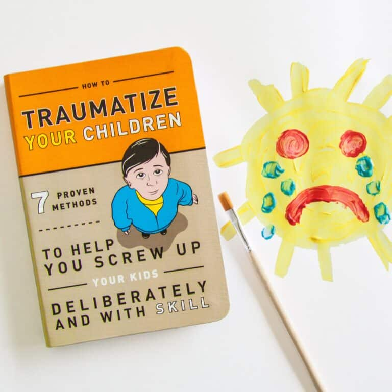 How to Traumatize Your Children 7 Proven Methods Funny Sick Book