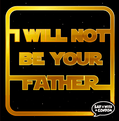 I Will Not Be Your Father Condom Star Wars Funny Gift Idea for Him