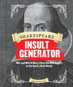 Shakespearean insults for any occasion.
