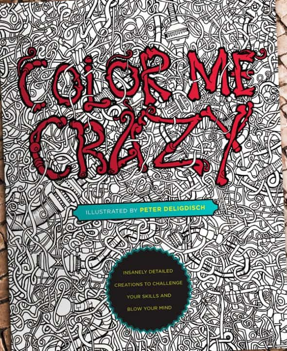 Color Me Crazy Coloring Book Cool Gift Idea to Buy