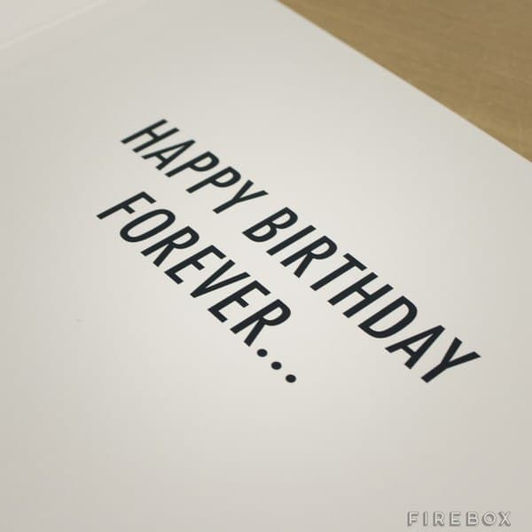 Never-ending Birthday Card Forever