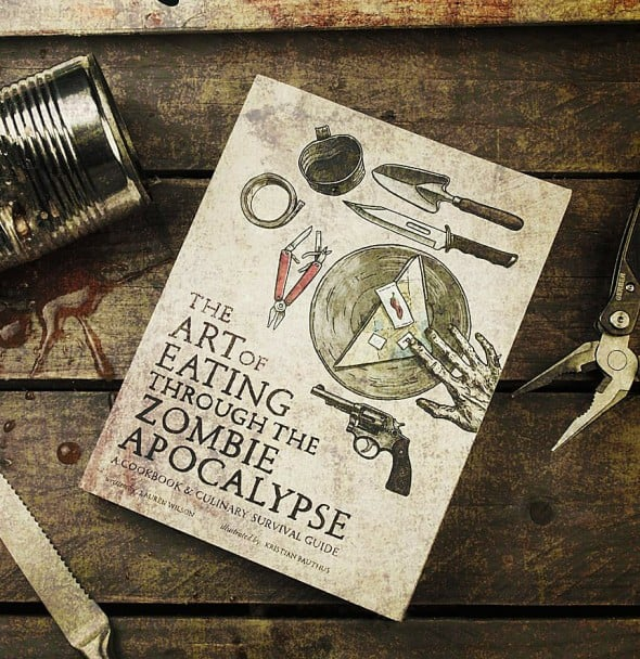 The Art of Eating Through the Zombie Apocalypse Book Funny Reads
