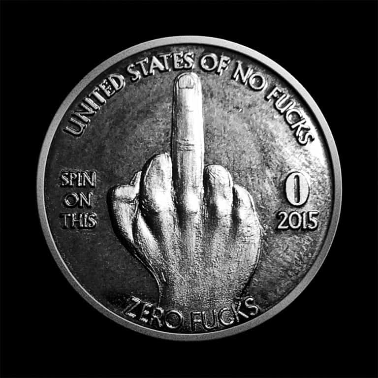 Zero Fucks Given Coin Funny Bad Finger Craft