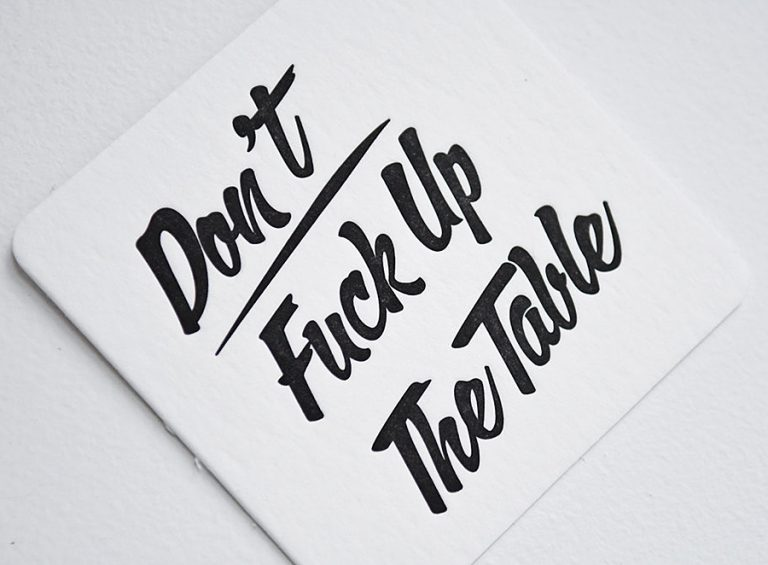 M.C. Pressure Don't Fuck Up The Table Letterpress Coasters Tableware