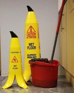Don't slip on banana peels or wet floors.