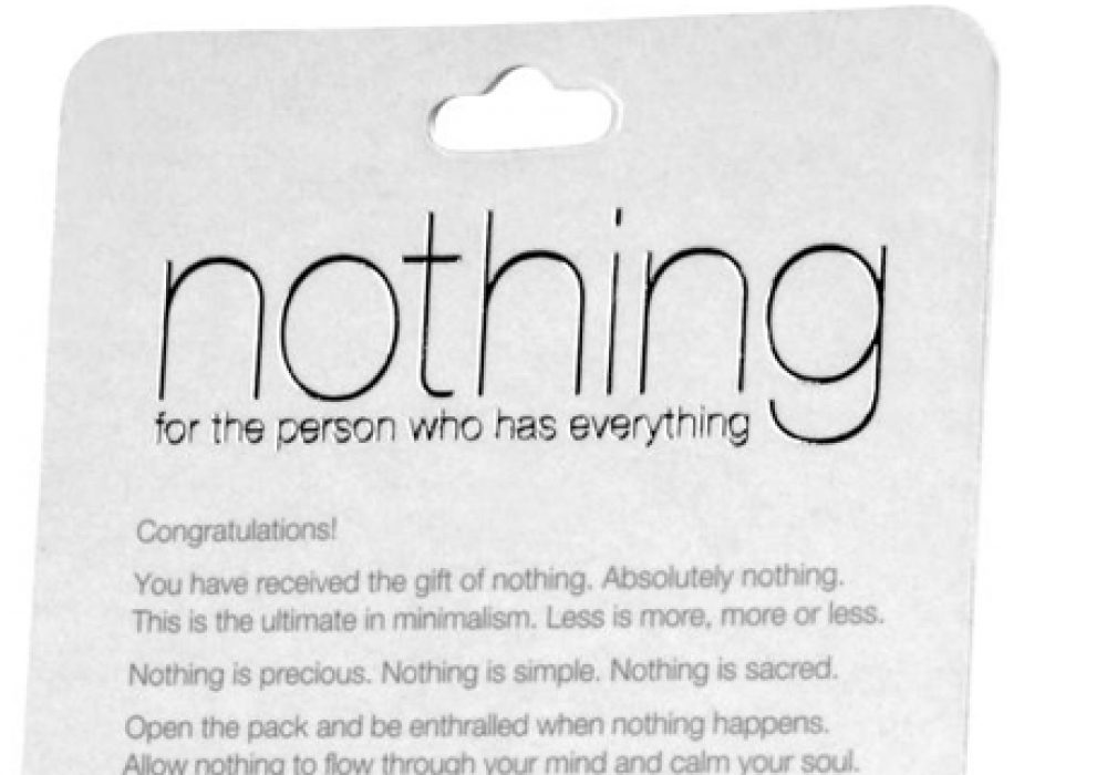 Gift of Nothing Thoughts