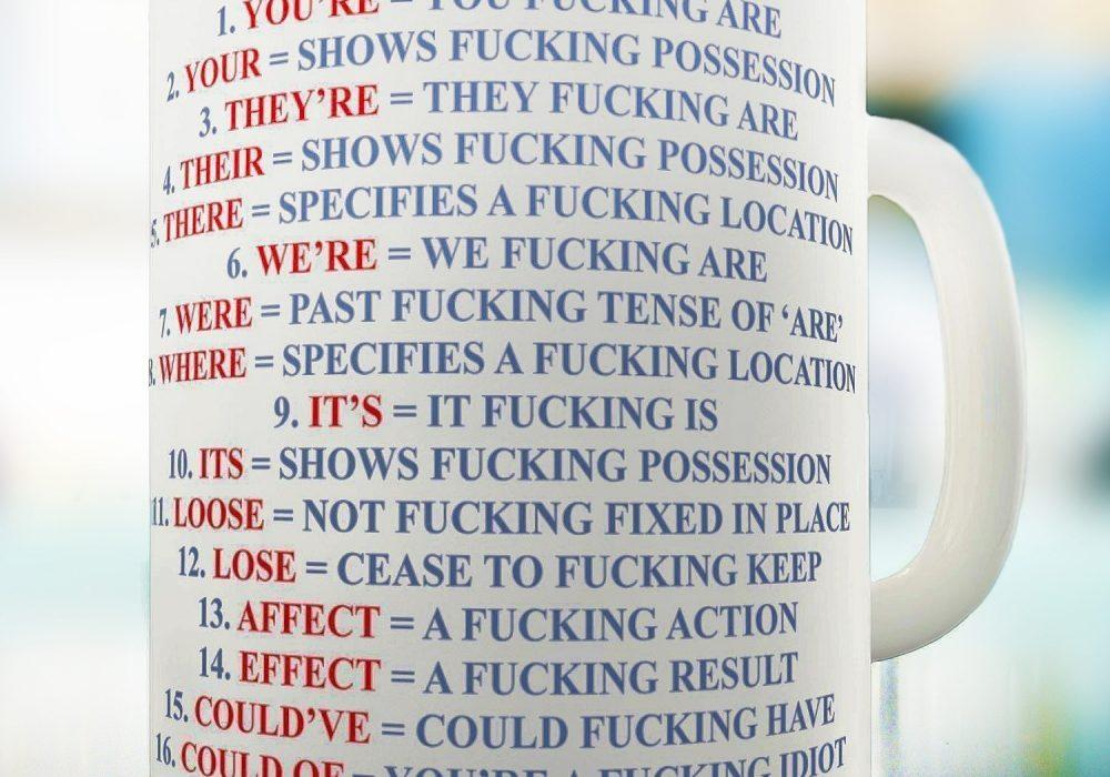 Grammar Expletive and Rude Mug Gift Idea For Friends