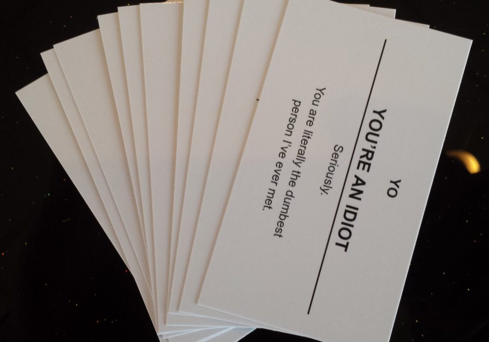Offensive Business Cards You are an Idiot Piss People Off Funny Gag