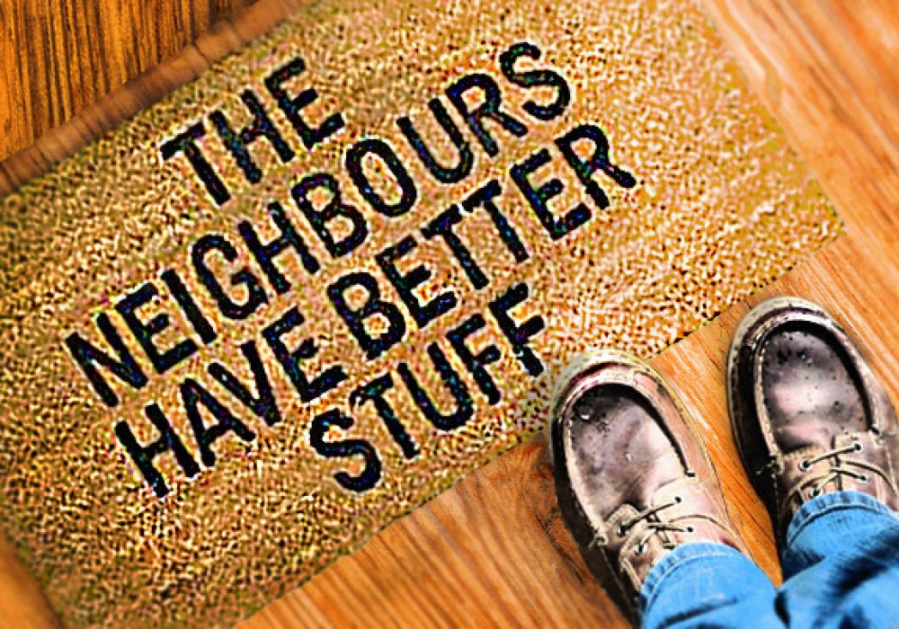 The-Neighbours-Have-Better-Stuff--Doormat-Funny-Rude-Things-to-Buy