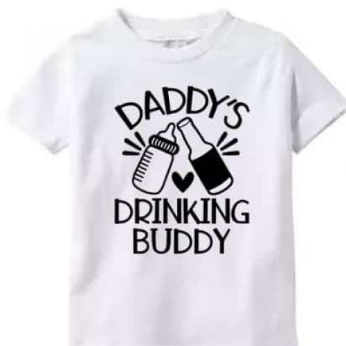 Toddler Shirt Daddys Drinking Buddy